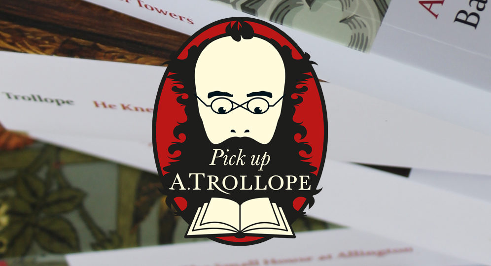Photo of a pile of Anthony Trollope novels with 'Pick Up A Trollope' logo