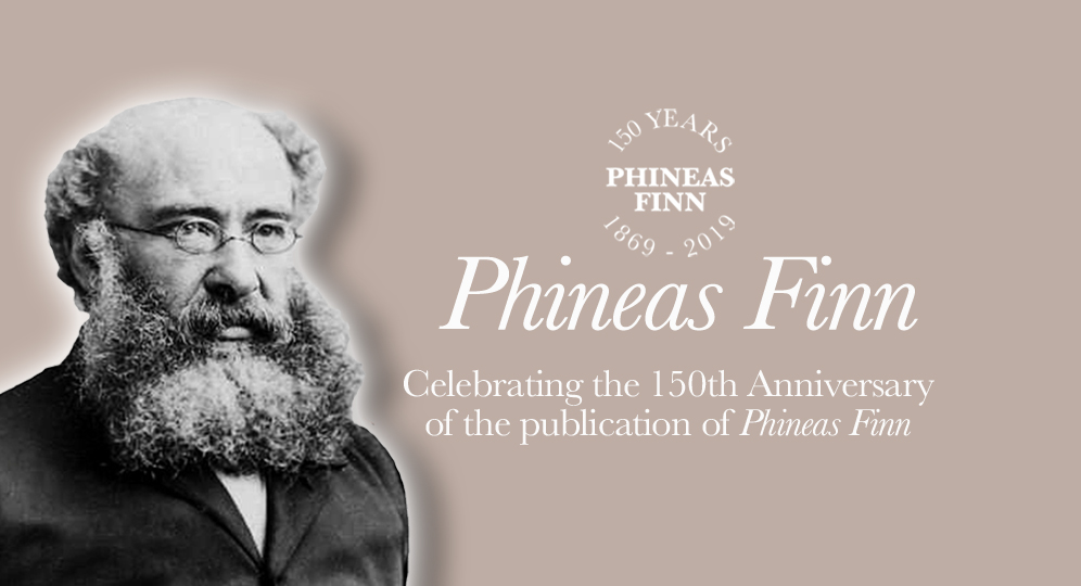 Celebrating the 150th anniversary of the publication of Phineas Finn